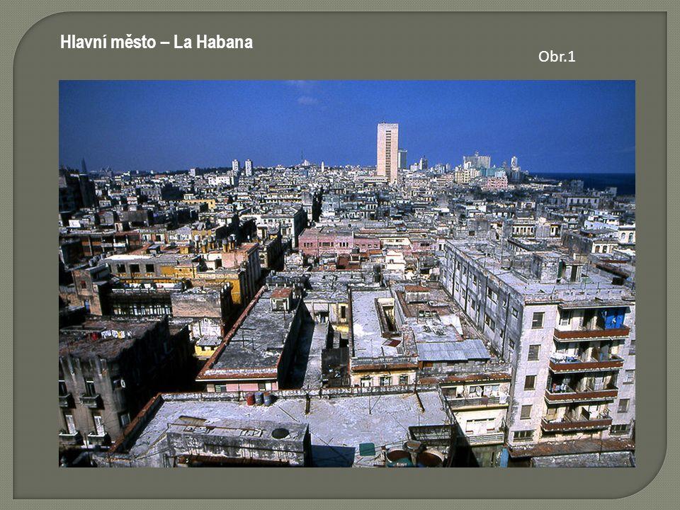 Hlavní město – La Habana Obr.1