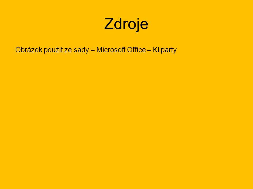 Zdroje Obrázek použit ze sady – Microsoft Office – Kliparty