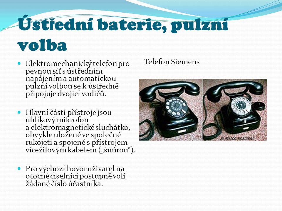 Úst ř ední baterie, pulzní volba Elektromechanický telefon pro pevnou síť s ústředním napájením a automatickou pulzní volbou se k ústředně připojuje d