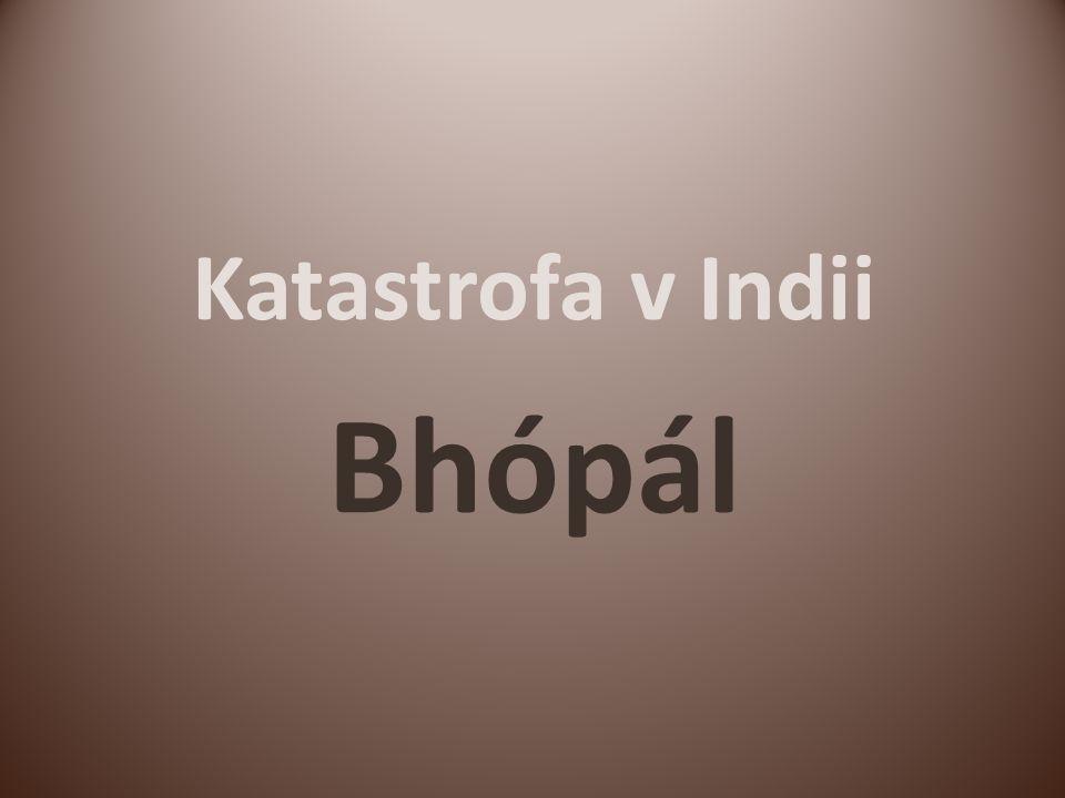 Katastrofa v Indii Bhópál