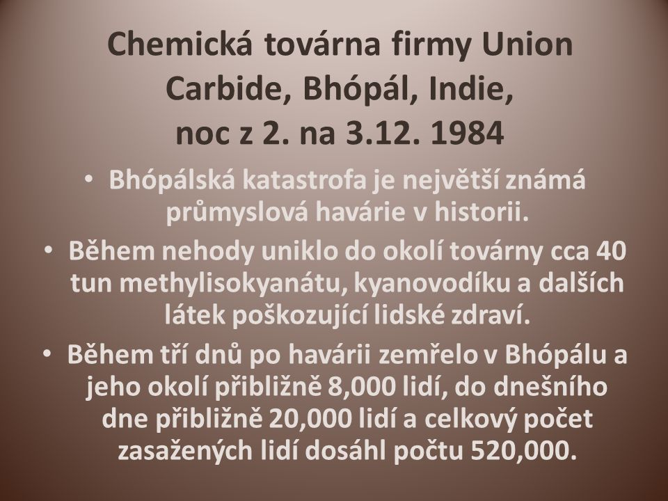 Chemická továrna firmy Union Carbide, Bhópál, Indie, noc z 2.