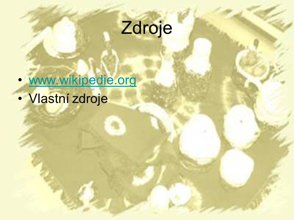 Zdroje www.wikipedie.org Vlastní zdroje
