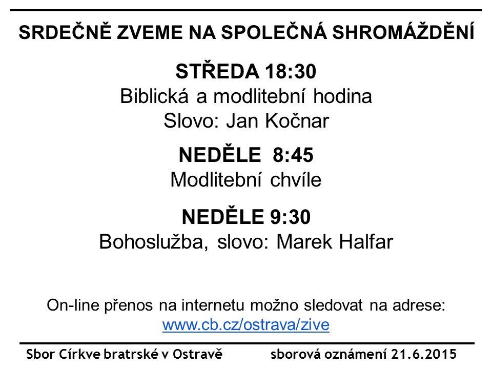 Sbor Církve bratrské v Ostravě sborová oznámení 21.6.