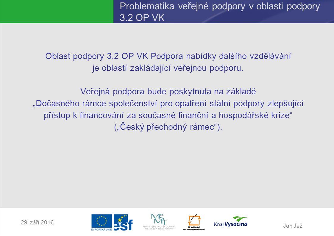 """Jan Jež 29.září 2016 """"Český přechodný rámec byl notifikován dne 7."""