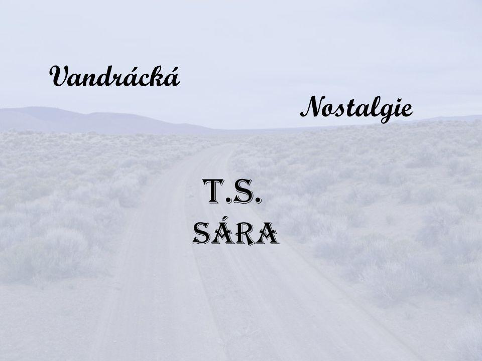 Vandrácká Nostalgie T.S. Sára