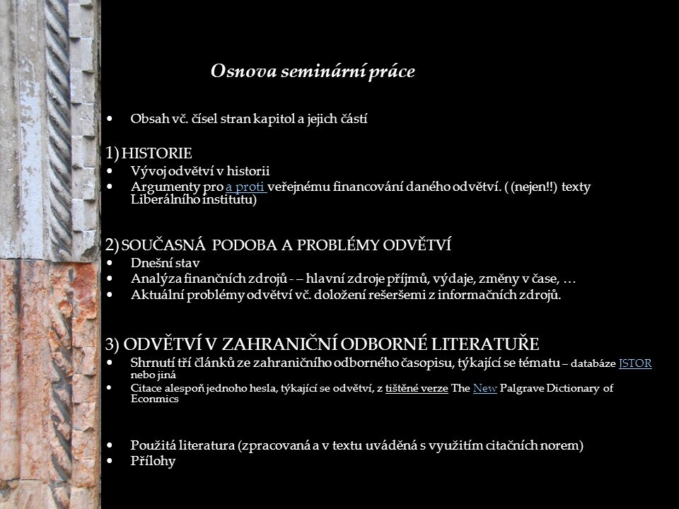 Osnova seminární práce Obsah vč.