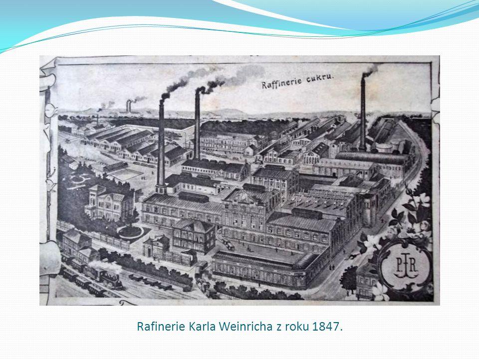 Rafinerie Karla Weinricha z roku 1847.