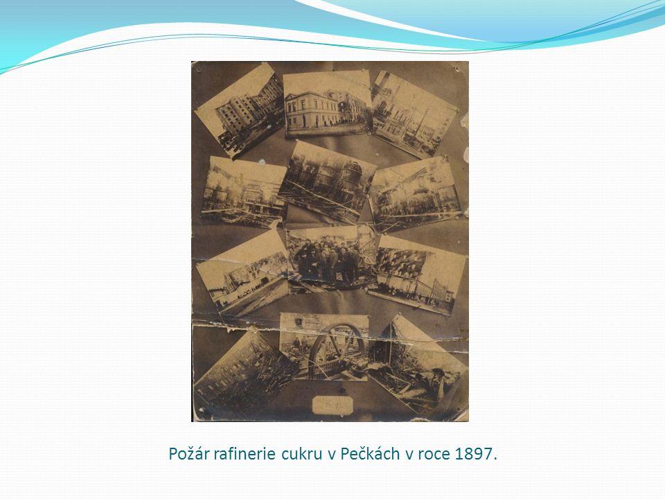 Požár rafinerie cukru v Pečkách v roce 1897.