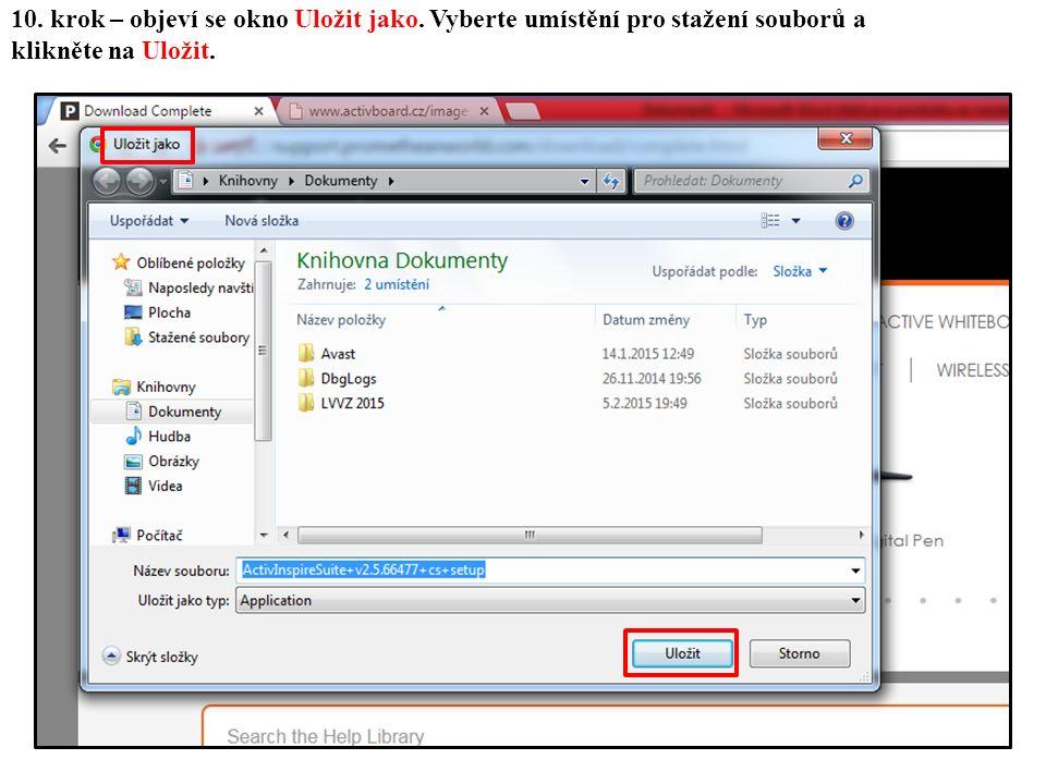 10. krok – objeví se okno Uložit jako. Vyberte umístění pro stažení souborů a klikněte na Uložit.