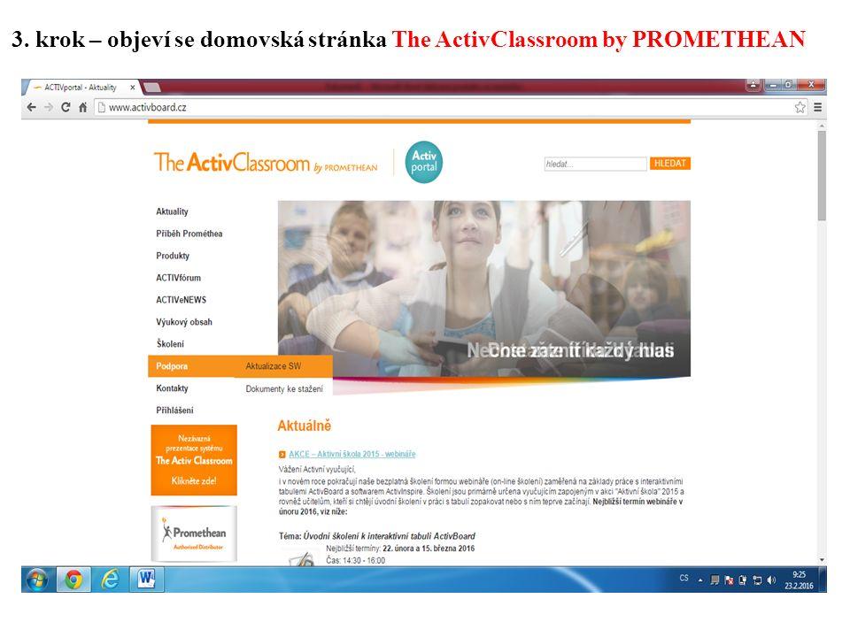 3. krok – objeví se domovská stránka The ActivClassroom by PROMETHEAN