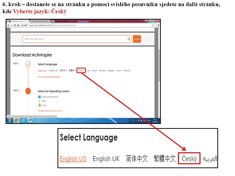 6. krok – dostanete se na stránku a pomocí svislého posuvníku sjedete na další stránku, kde Vyberte jazyk: Český