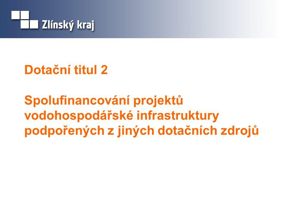 Dotační titul 2 Spolufinancování projektů vodohospodářské infrastruktury podpořených z jiných dotačních zdrojů