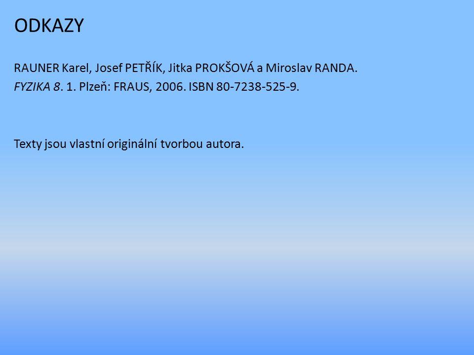 ODKAZY RAUNER Karel, Josef PETŘÍK, Jitka PROKŠOVÁ a Miroslav RANDA.
