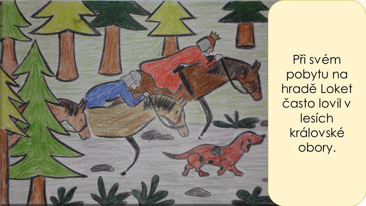 Při jednom z lovů král zahlédl divou zvěř a vydal se za ní hlubokým lesem.