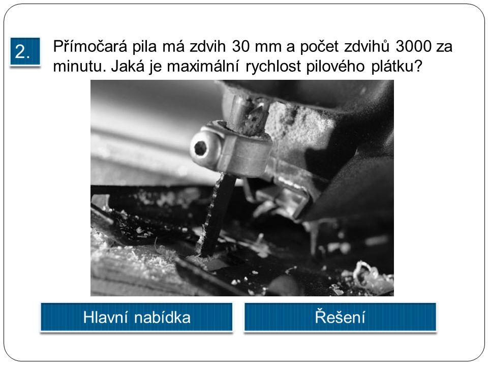 Přímočará pila má zdvih 30 mm a počet zdvihů 3000 za minutu.