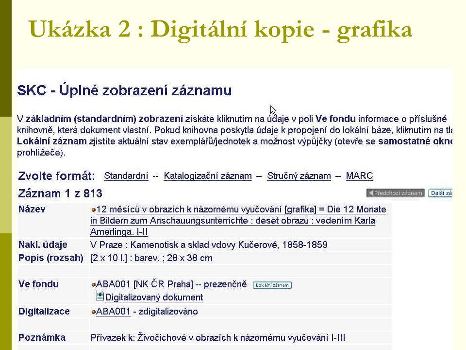 Ukázka 2 : Digitální kopie - grafika