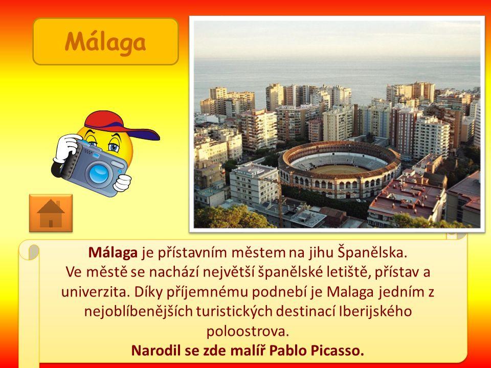 Málaga Málaga je přístavním městem na jihu Španělska.