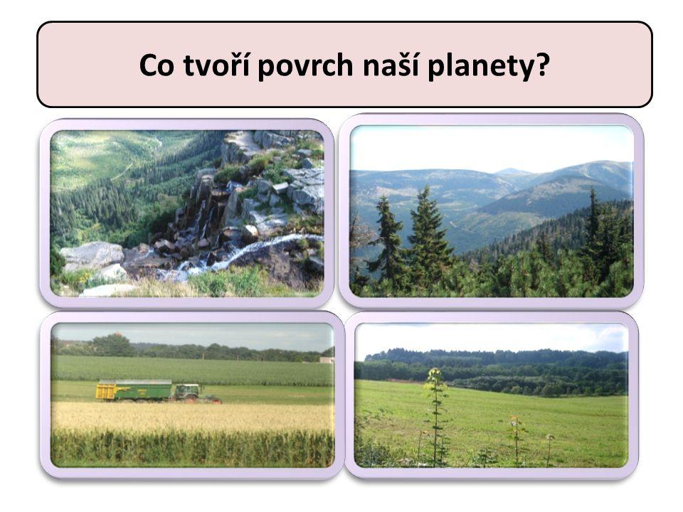 Co tvoří povrch naší planety?