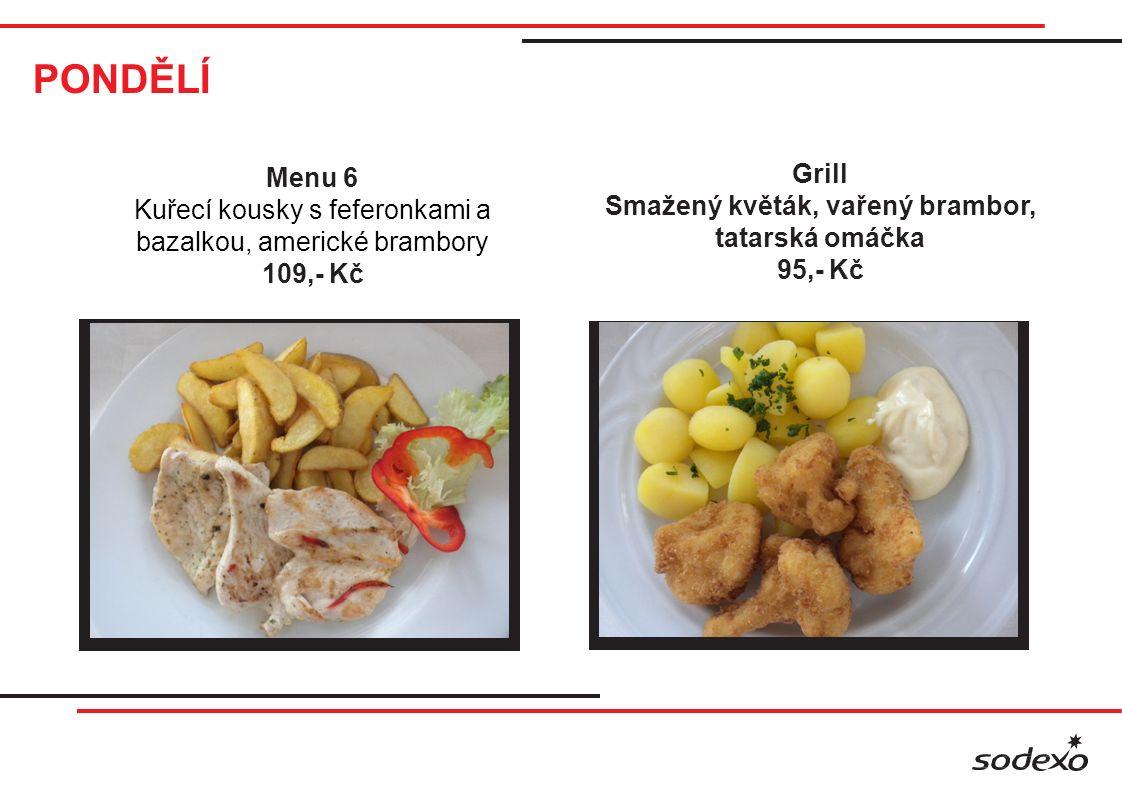 PONDĚLÍ Klasika Vepřové maso po selsku, bramborový knedlík, dušené zelí 85,- Kč