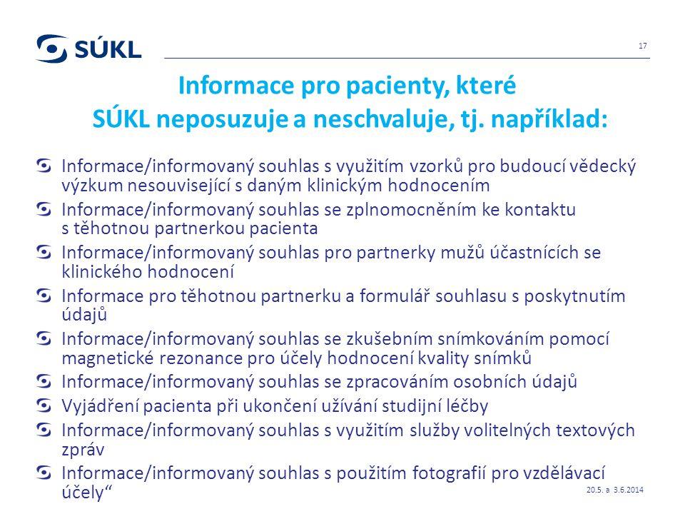 Informace pro pacienty, které SÚKL neposuzuje a neschvaluje, tj.