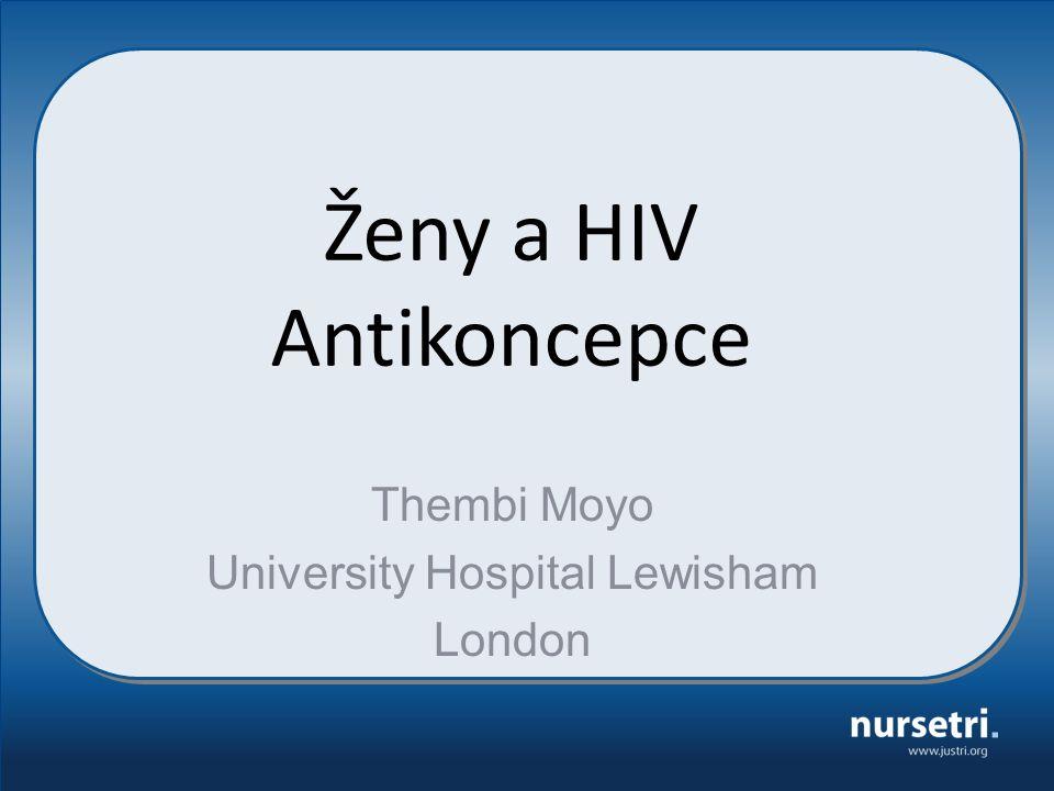 Úvod V roce 2014: 36,9 milionů lidí žijících s HIV-1 přibližně 50% tvoří ženy HIV pozitivní ženy mají tradičně špatný přístup k adekvátní antikoncepce Přístup k antikoncepci je lidským právem Prevence neplánovanému těhotenství:rsníženípoverty – zlepšuje zdraví (Matka a její děti) – prosazuje rovnost žen a mužů – Snižuje matky na dítě přenosu HIV