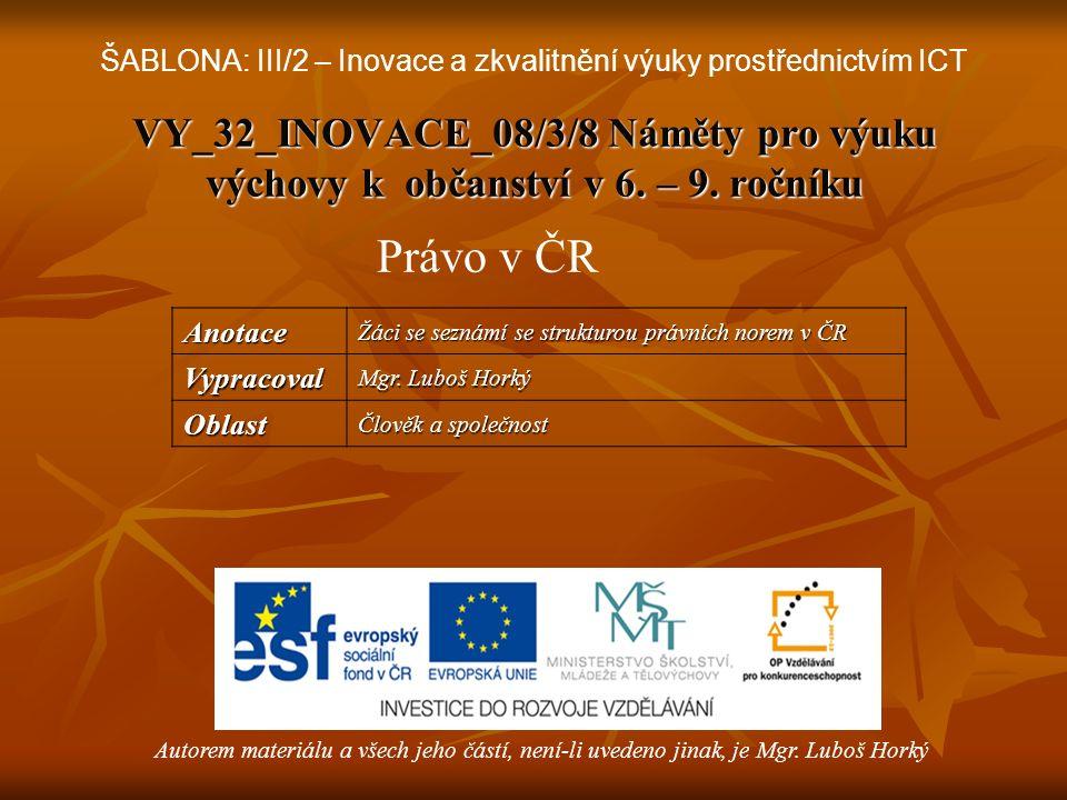 VY_32_INOVACE_08/3/8 Náměty pro výuku výchovy k občanství v 6.