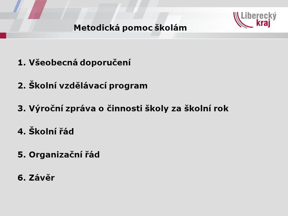 Metodická pomoc školám 1. Všeobecná doporučení 2.