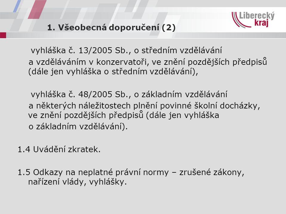 1. Všeobecná doporučení (2) vyhláška č.