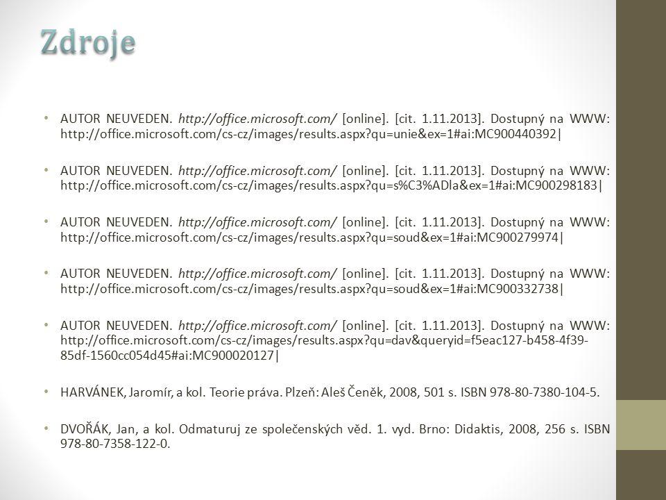 AUTOR NEUVEDEN. http://office.microsoft.com/ [online]. [cit. 1.11.2013]. Dostupný na WWW: http://office.microsoft.com/cs-cz/images/results.aspx?qu=uni