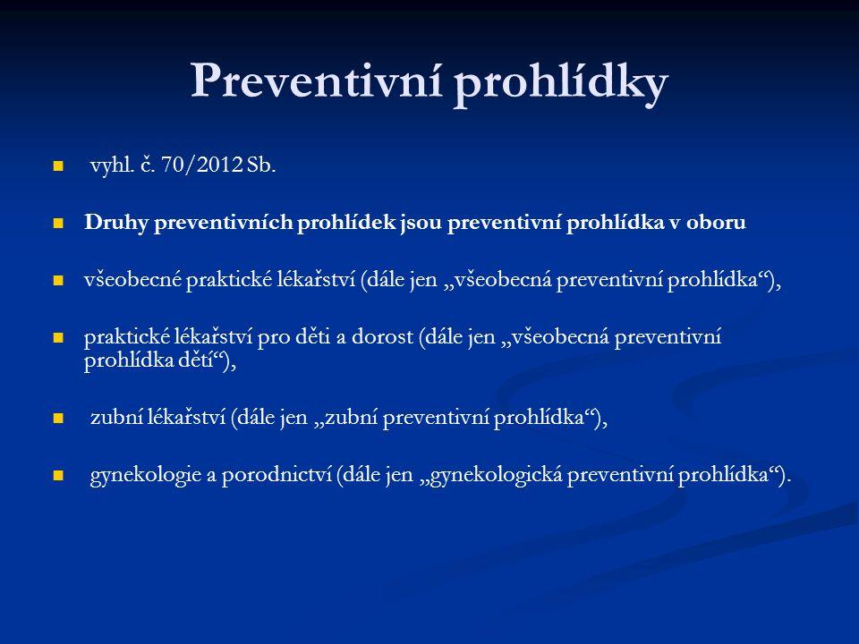 Preventivní prohlídky vyhl. č. 70/2012 Sb.