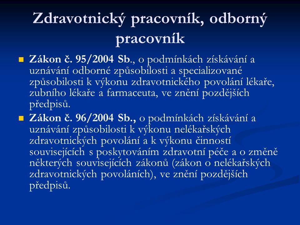 Zdravotnický pracovník, odborný pracovník Zákon č.
