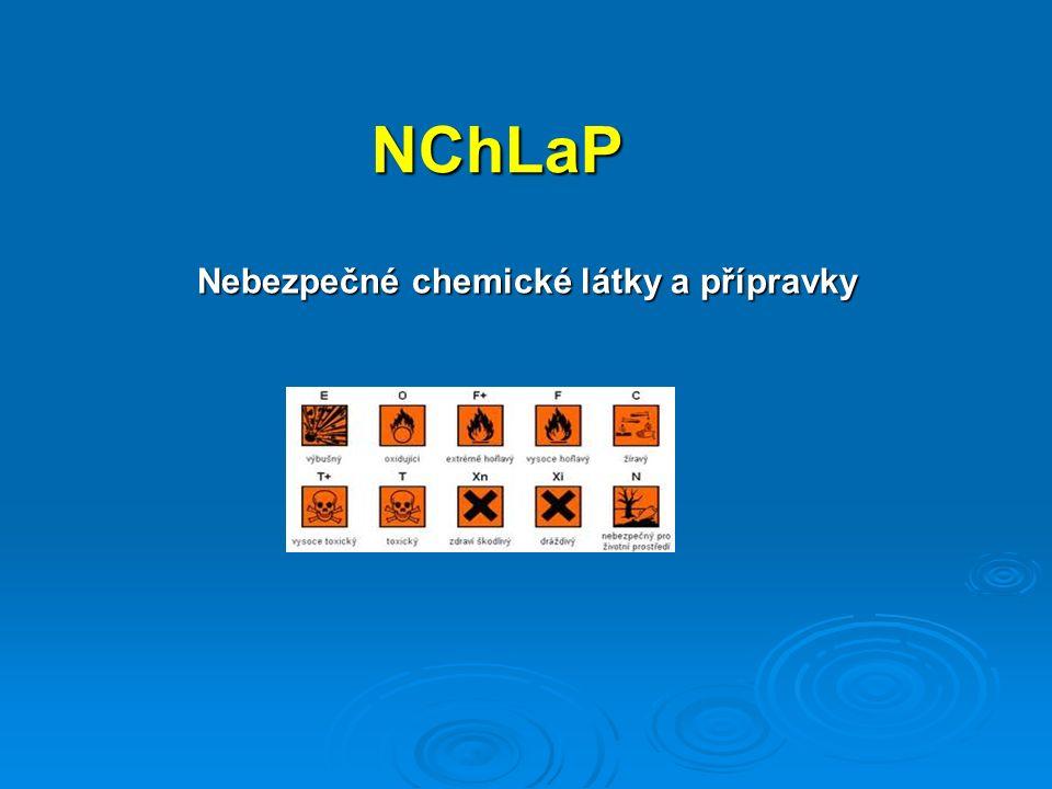 NChLaP Nebezpečné chemické látky a přípravky