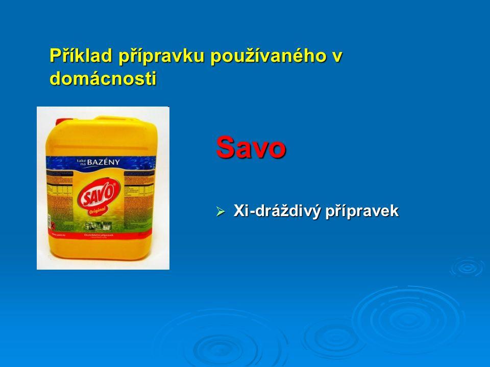 Savo  Xi-dráždivý přípravek Příklad přípravku používaného v domácnosti