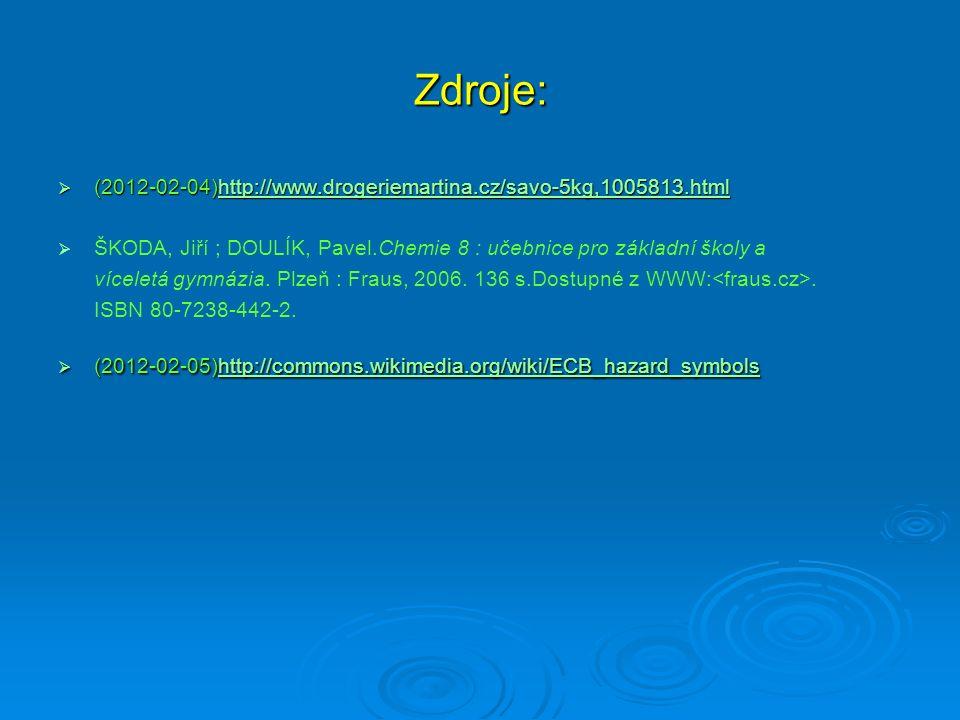  (2012-02-04)http://www.drogeriemartina.cz/savo-5kg,1005813.html http://www.drogeriemartina.cz/savo-5kg,1005813.html   ŠKODA, Jiří ; DOULÍK, Pavel.