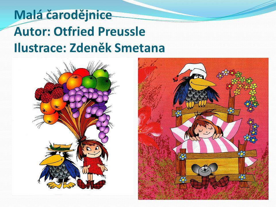 Malá čarodějnice Autor: Otfried Preussle Ilustrace: Zdeněk Smetana