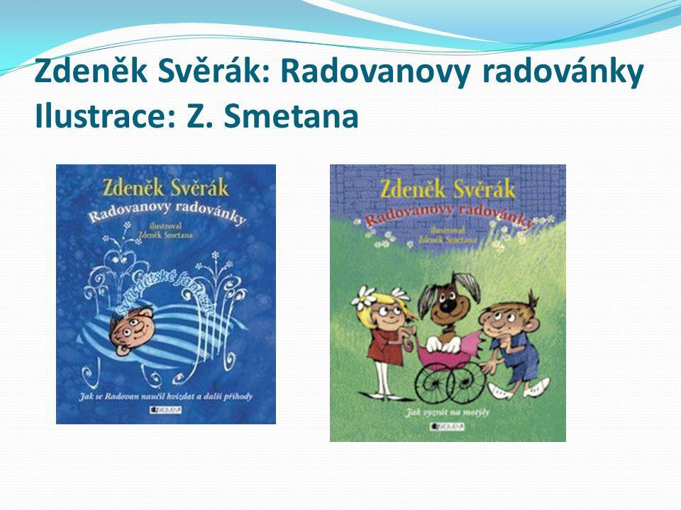 Zdeněk Svěrák: Radovanovy radovánky Ilustrace: Z. Smetana
