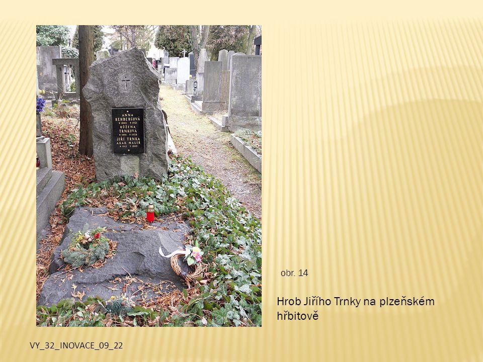 VY_32_INOVACE_09_22 Hrob Jiřího Trnky na plzeňském hřbitově obr. 14