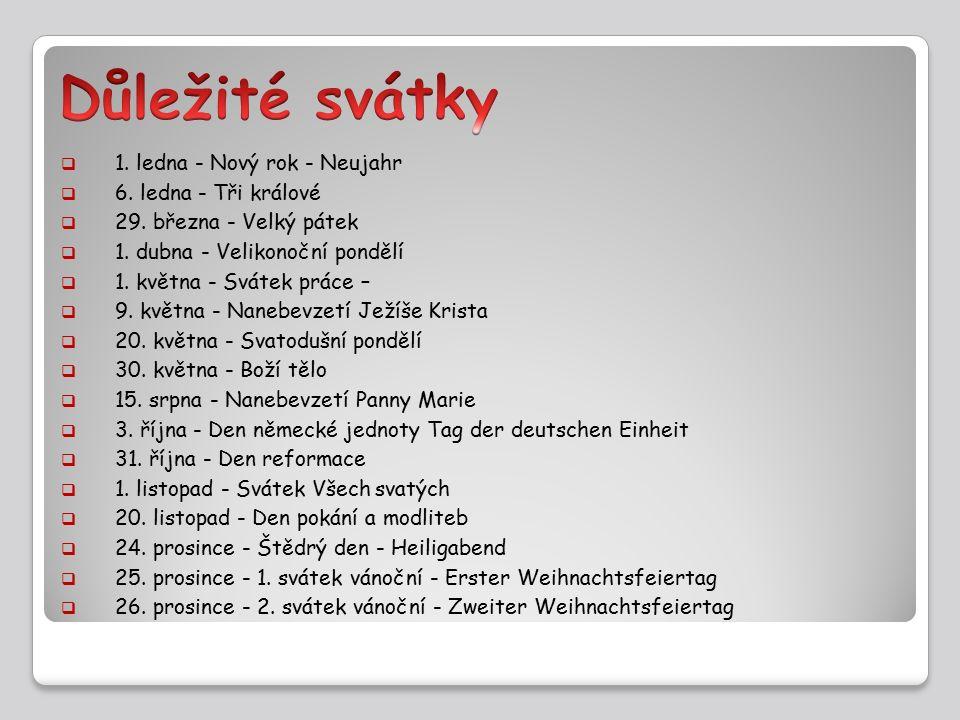 http://www.i-statnisvatky.cz/nemecko.php http://cs.wikipedia.org/wiki/N%C4%9Bmecko https://www.google.cz/search?hl=cs&site=img hp&tbm=isch&source=hp&biw=1366&bih=66 7&q=n%C4%9Bmecko&oq=n%C4%9Bmecko &gs_l=img.3..0l10.213.1488.0.2086.9.7.1.1.