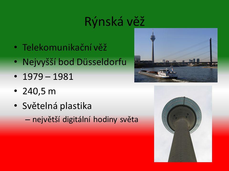 Rýnská věž Telekomunikační věž Nejvyšší bod Düsseldorfu 1979 – 1981 240,5 m Světelná plastika – největší digitální hodiny světa