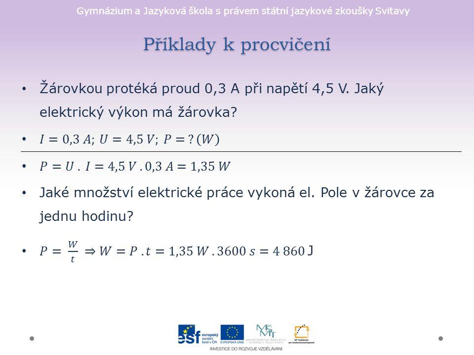 Gymnázium a Jazyková škola s právem státní jazykové zkoušky Svitavy Příklady k procvičení