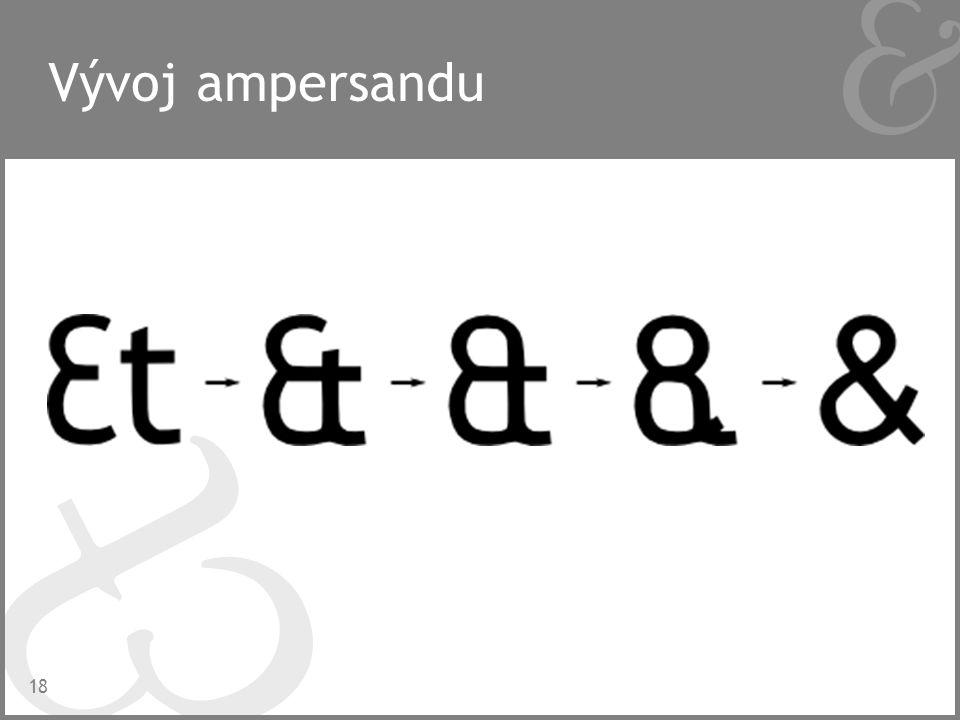Vývoj ampersandu 18
