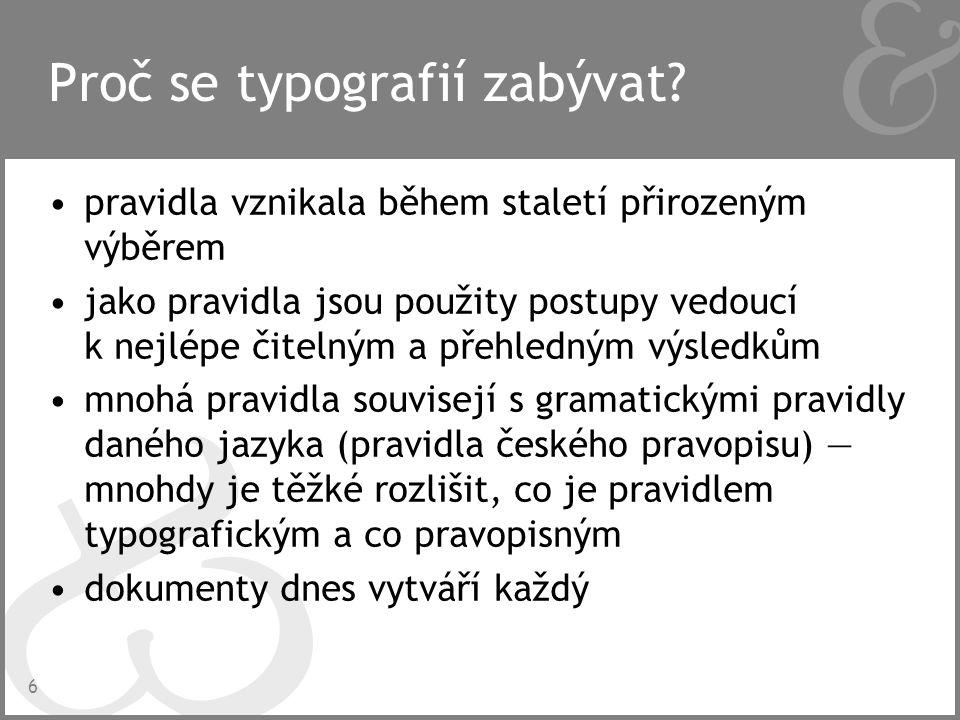 17 Ligatury (slitky) viz strana 228–232