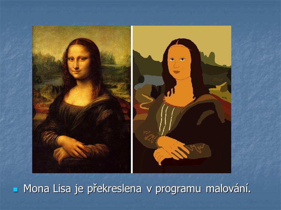 Mona Lisa je překreslena v programu malování. Mona Lisa je překreslena v programu malování.