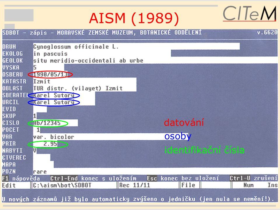 18 AISM (1989) datování osoby identifikační čísla