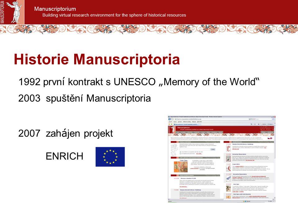Plné texty v novém prostředí MANUSCRIPTORIUM 2008 www.manuscriptorium.com skoly.manuscriptorium.cz