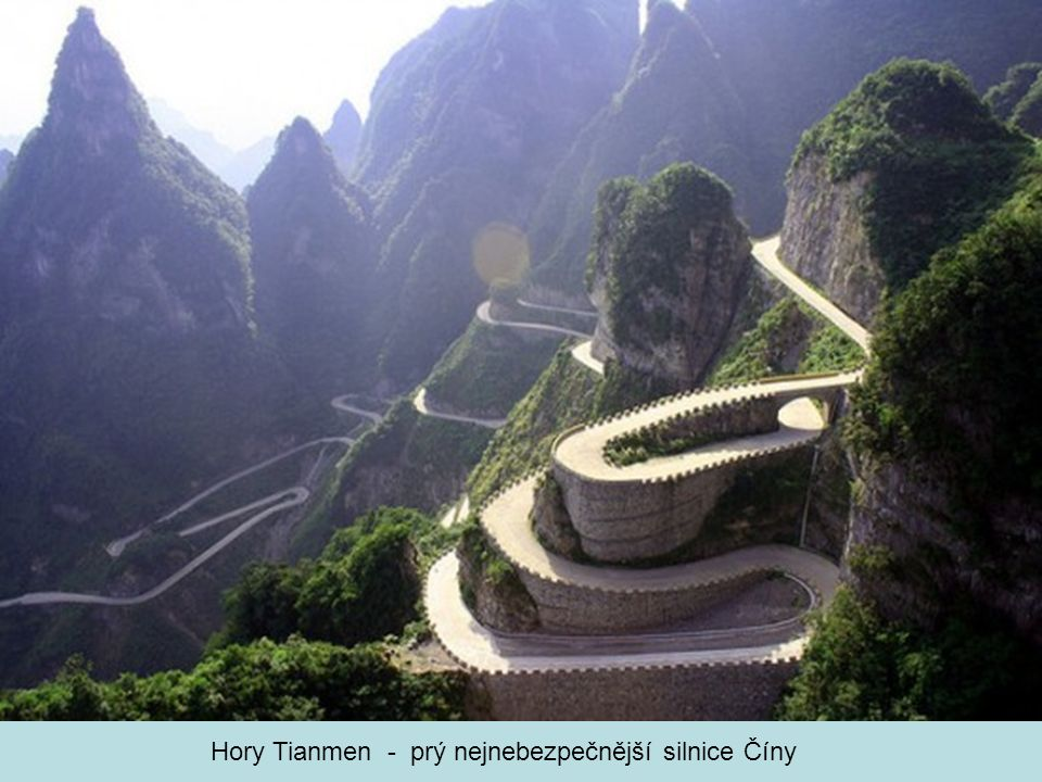 Hory Tianmen - prý nejnebezpečnější silnice Číny