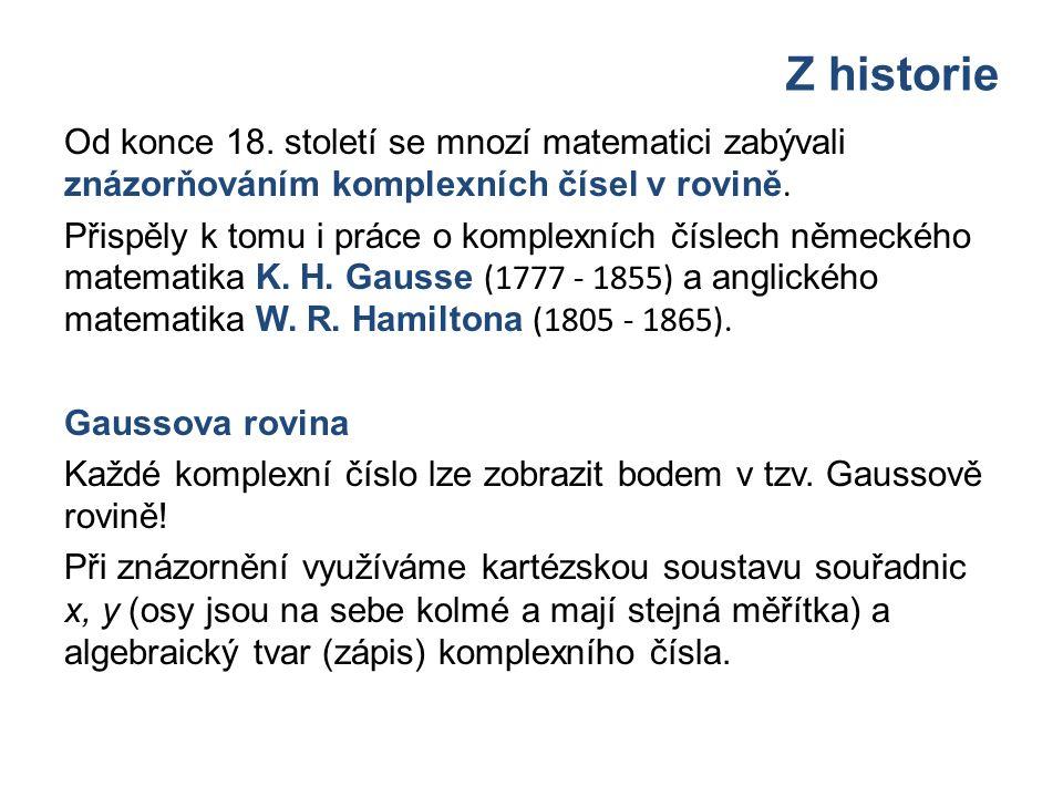Z historie Od konce 18.