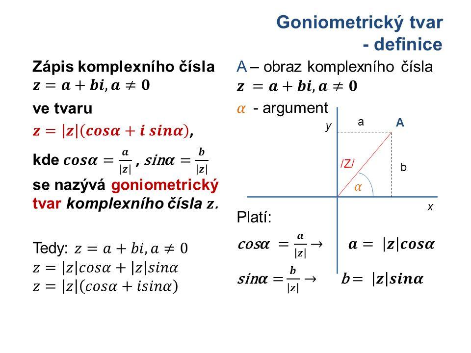 Goniometrický tvar - definice x A /Z/ b y a