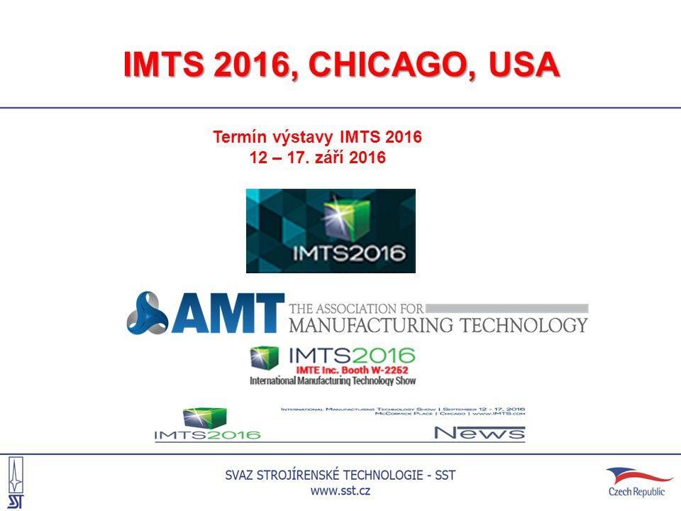 IMTS 2016, CHICAGO, USA Termín výstavy IMTS 2016 12 – 17. září 2016
