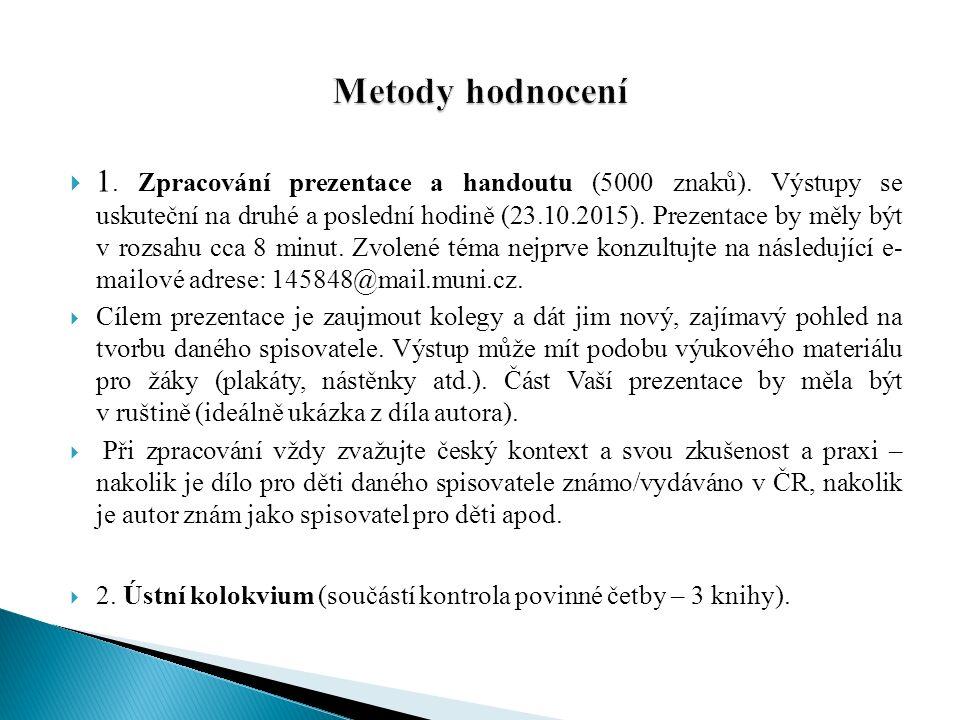  1. Zpracování prezentace a handoutu (5000 znaků).